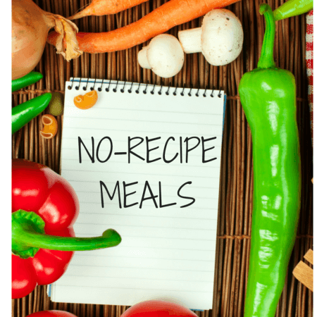 No-Recipe Meal Ideas