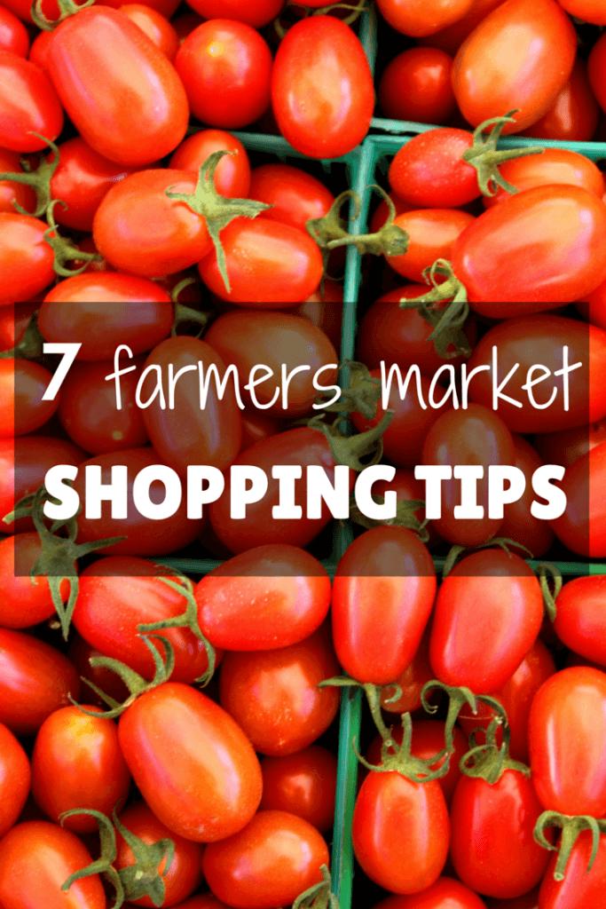 7 Tips for Farmers Market Shopping @katieserbinski