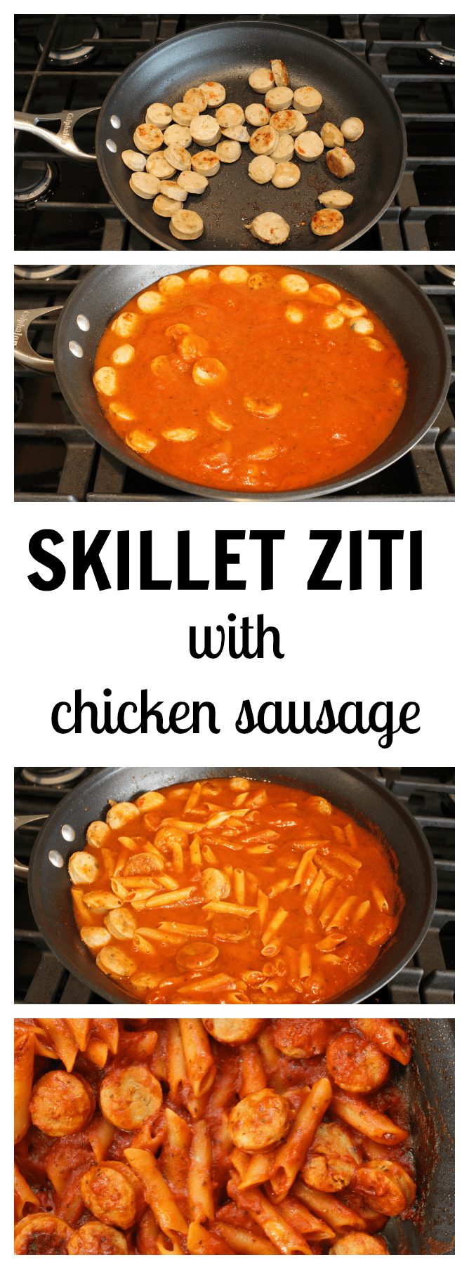 Skillet Ziti with Chicken Sausage takes comfort food to a whole new level with just 4 simple ingredients and one non-stick skillet!