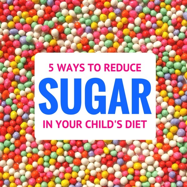 Concerned about the amount of sugar your kids are eating? Follow these 5 steps to reduce the amount of sugar in your child's diet--- without the cravings and hyper behavior!