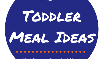 50+ Toddler Meal Ideas [FREE PDF]