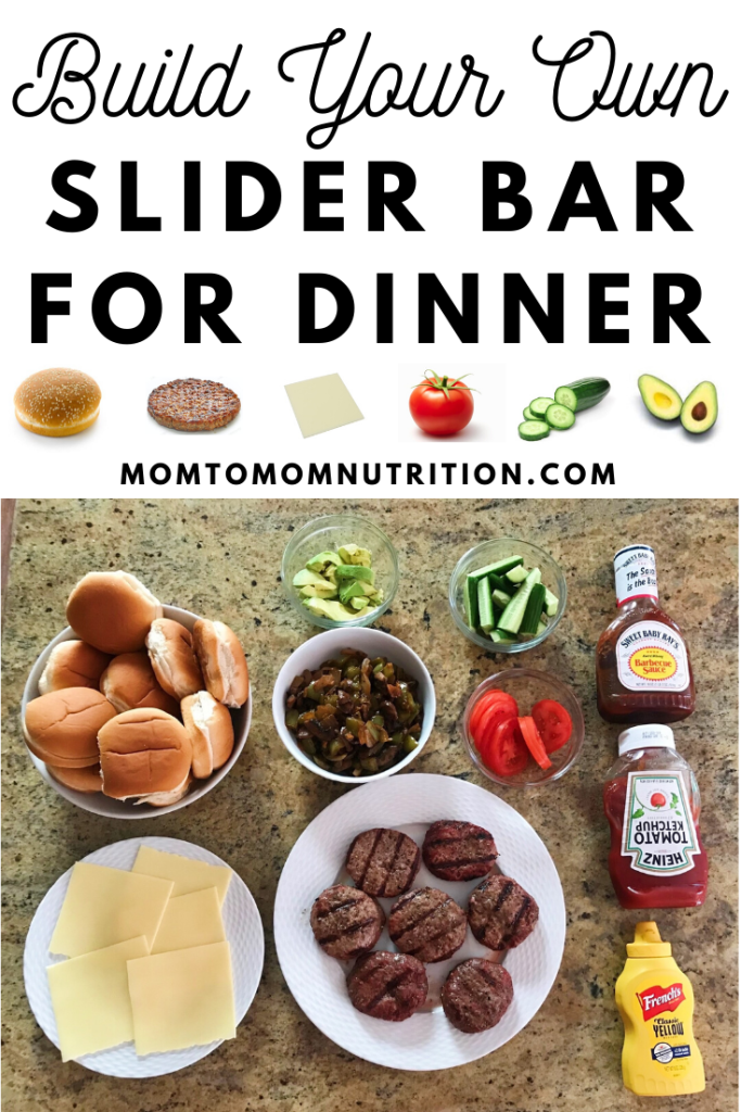 Build Your Own Slider Bar for Dinner! A fun-family mealtime tradition that allows everyone to pick out their favorite burger toppings.