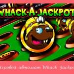 Игровой автомат Whack Jackpot в казино Вулкан