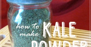 How to Make Kale Powder and Use It!