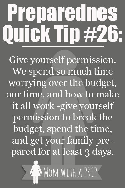 With the restrictions on budgets and our time, it's okay to give yourself permission to get your family prepared!  // Mom with a PREP