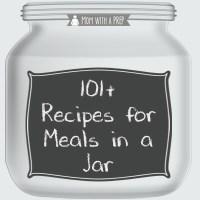 101+ Meals in a Jar Recipes
