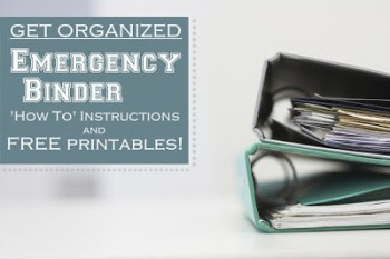 Emergency Binder Printables -- Do you have a Family Emergency Binder at home? Do you always mean to put one together but just haven't had time? Here's a resource to find an emergency binder just for you that you can put together quickly - includes fabulous ready-made binders and free downloads.