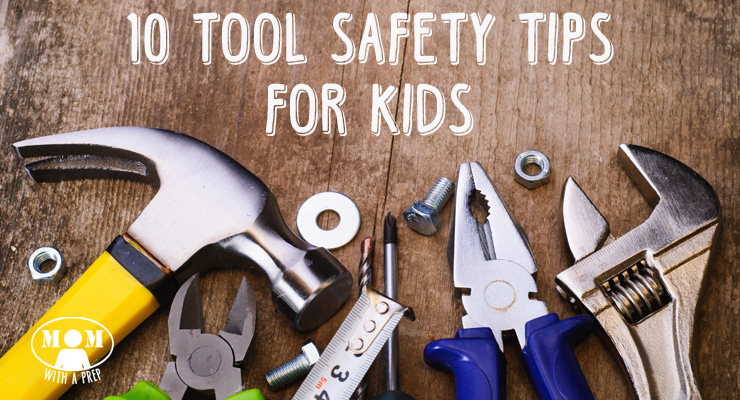 The Self-Reliant Kid: Teach Tool Safety Early...and let them use tools their whole life. Not only does it teach them valuable skills, it makes awesome bondable moments for you and them | Mom with a PREP