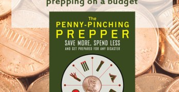 Penny-Pinching Prepper: A practical look at DIY preparedness on a budget