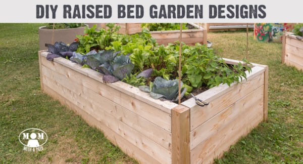 9 diy raised bed garden designs and ideas mom with a prep for New build garden designs