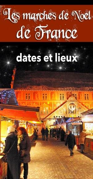 Les dates et lieux des marchés de Noël en France © French Moments