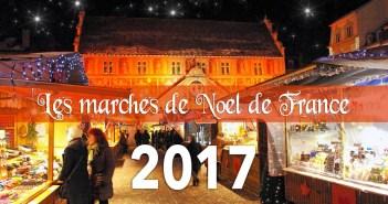 Dates des marchés de Noël de France 2017 © French Moments