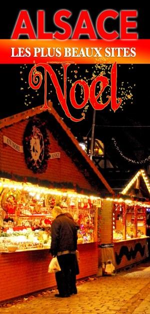 Les plus beaux sites à découvrir à Noël en Alsace