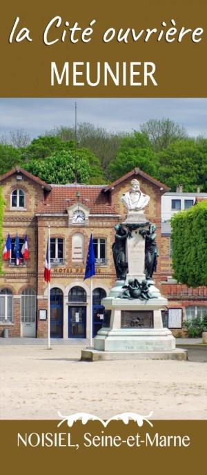 Découvrir la Cité Ouvrière Menier à Noisiel (Seine-et-Marne) © French Moments