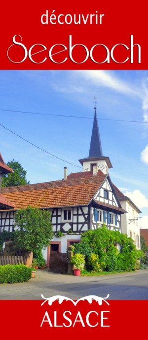 Découvrez Seebach en Alsace © French Moments