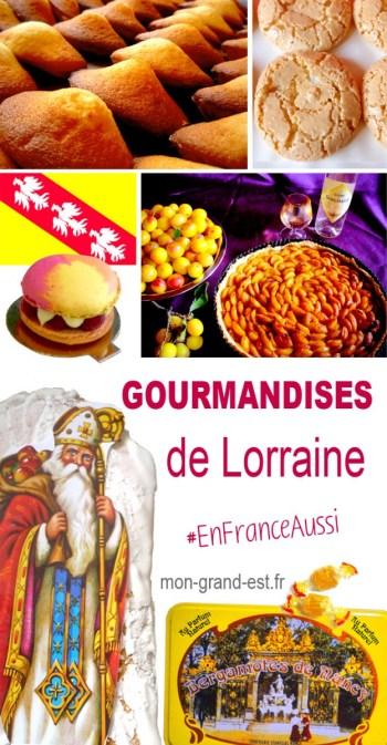Découvrez les gourmandises lorraines ! © French Moments
