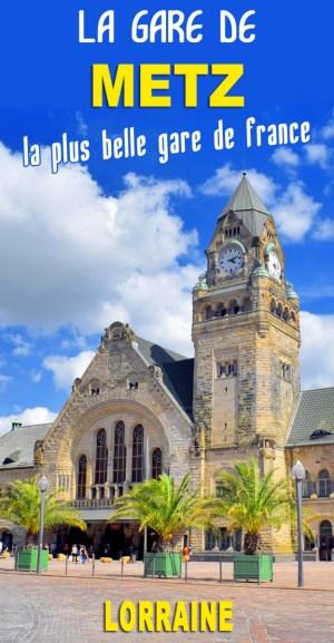 Découvrez la gare de Metz, une des plus belles de France ! © French Moments