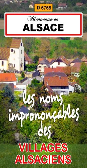 Découvrez les noms imprononçables de certains villages alsaciens © French Moments