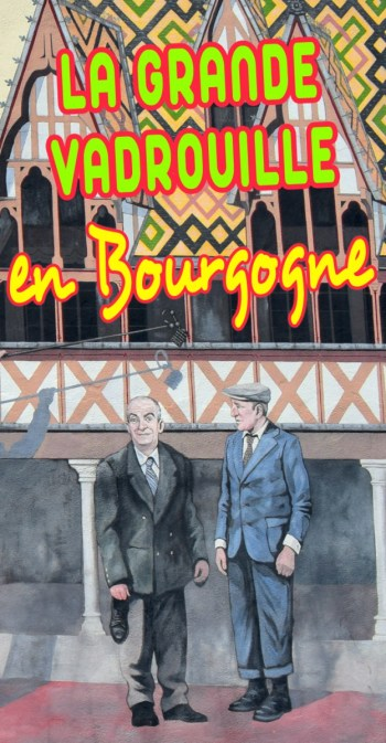 La Grande Vadrouille en Bourgogne Pinterest © French Moments