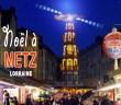 Découvrir le marché de Noël de Metz © French Moments