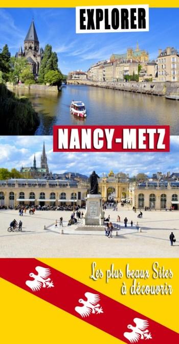 Nancy-Metz : les plus beaux sites à découvrir © French Moments