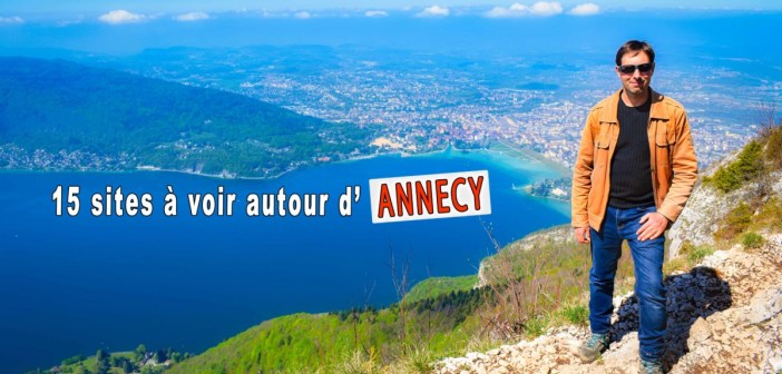 Autour d'Annecy © French Moments
