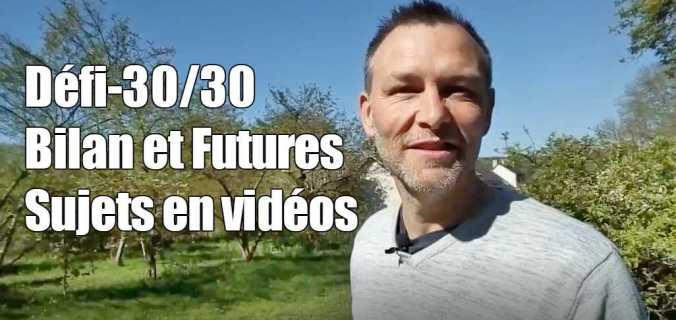 Bilan et futures sujets en vidéos