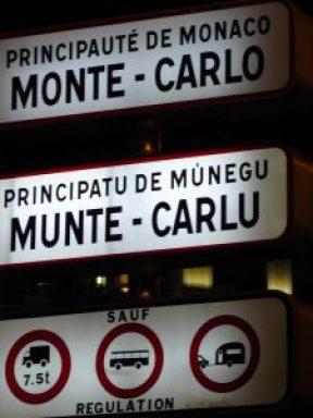 La Targa d'ingresso nel Principato è anche in dialetto monegasco