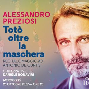 Monte Carlo: Alessandro Preziosi nella Locandina dello spettacolo Totò Oltre La Maschera