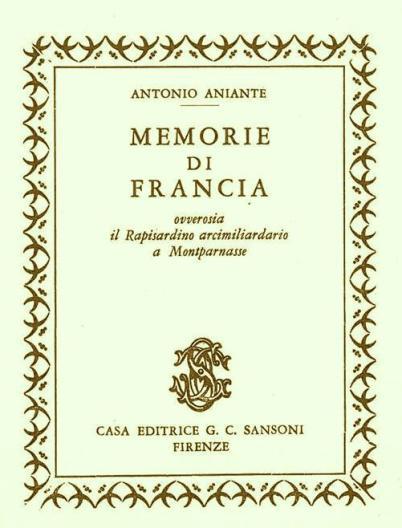Antonio Aniante: Letterato e Scrittore tra Francia, Monaco e Italia
