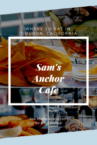 Click here to read a full review of Sam's Anchor Cafe in Tiburon, California. In this guide you will also find a review of the best Tiburon hotel, and the top things to do in Tiburon: the most charming town of Marin County, in the Bay Area of Northern California. | MonaCorona.com | #tiburon #marincounty #sanfrancisco #goldengatebridge #travel #thingstodo #traveltips #itinerary #california #bayarea #belvedere #usa #northamerica #northerncalifornia #norcal #restaurants #seafood #food #sponsored