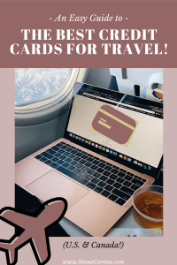 An easy guide to the best credit cards for travel (U.S.) and best Canadian credit cards for travel Canada and USA | How to get points for travel, how to get miles for travel, credit card points hack, travel hacking, air miles for travel, airplane miles, book a trip on points, points travel, credit card rewards travel, visa, American Express, how to use points for travel, book a vacation on points, free flights, #creditcards #travel #traveltips #airmiles #points #rewardstravel #airlines #flights