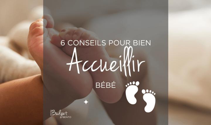 Conseils pour accueillir bébé
