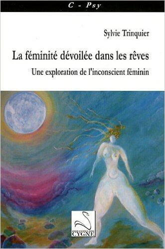 """Rachel Carson ; La féminité dévoilée dans les rêves : """"Une exploration de l'inconscient féminin"""" Un livre de Sylvie Trinquier"""