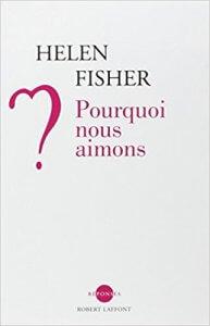 Soulager le désamour : Pourquoi nous aimons ? Broché – 2 février 2006 de Helen FISHER (Auteur), Anatole MUCHNIK (Traduction)