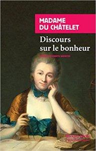"""Marquise du Châtelet : """"Discours sur le bonheur"""" Vous pouvez commander le livre sur le site """"Mon Carré De Sable"""" Sur le site Amazon"""