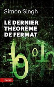 Le sens de la sagesse : Le dernier théorème de Fermat Poche – 13 juillet 2011 de Simon Singh (Auteur)