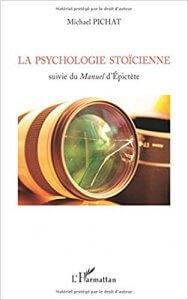 Amour, Rilke, Psychologie Stoicienne Suivie du Manuel d'Epictete
