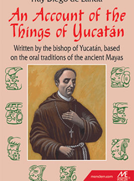 An account of the things of yucatan Book