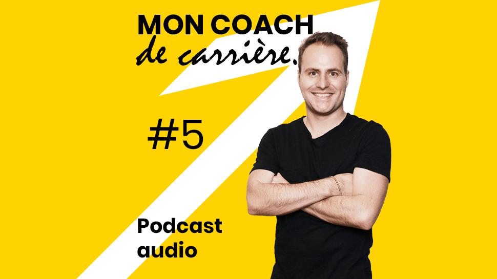 Podcast - Mon Mentor En Entreprise - Épisode 5