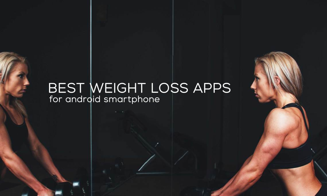 Weight Loss Apps for Android