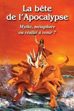 La Bête De L Apocalypse : bête, apocalypse, Bête, L'Apocalypse:, Mythe,, Métaphore, Réalité, Venir?, Monde, Demain