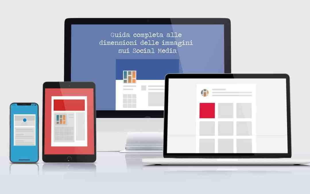 Le corrette dimensioni delle immagini sui social: la guida di MondoRed