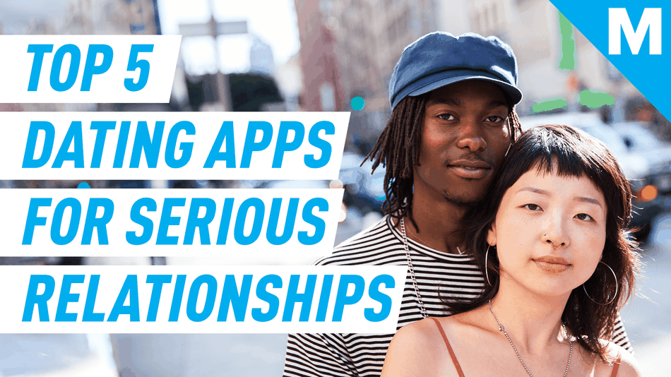 Great dating apps for serious relationships