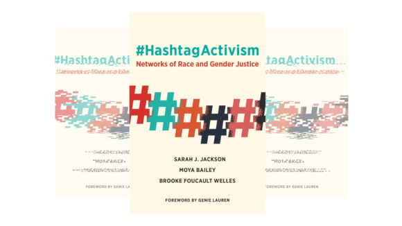 Three communication experts explores how historically disenfranchised activists leverage hashtags to inform and mobilize identity-based movements.