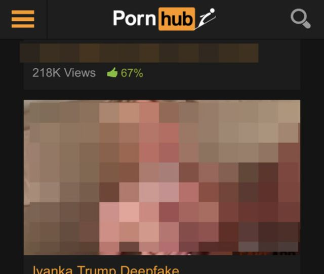 A Deepfake Porn Video Of Ivanka Trump Can Still Be Found On Pornhub
