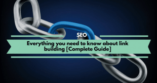 Everything you need to know about link building