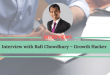 Interview with Rafi Chowdhury – Growth Hacker [Tips inside]