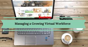 Managing a Growing Virtual Workforce