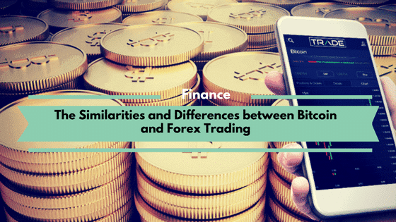 Similarities and Differences between Bitcoin and Forex Trading